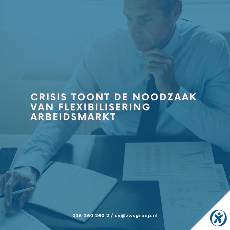 Flexiblisering van arbeidsmarkt is noodzaak tijdens crisis